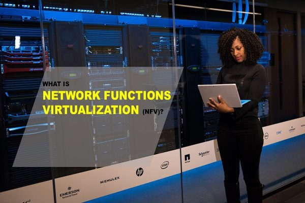 Network Functions Virtualization (NFV)