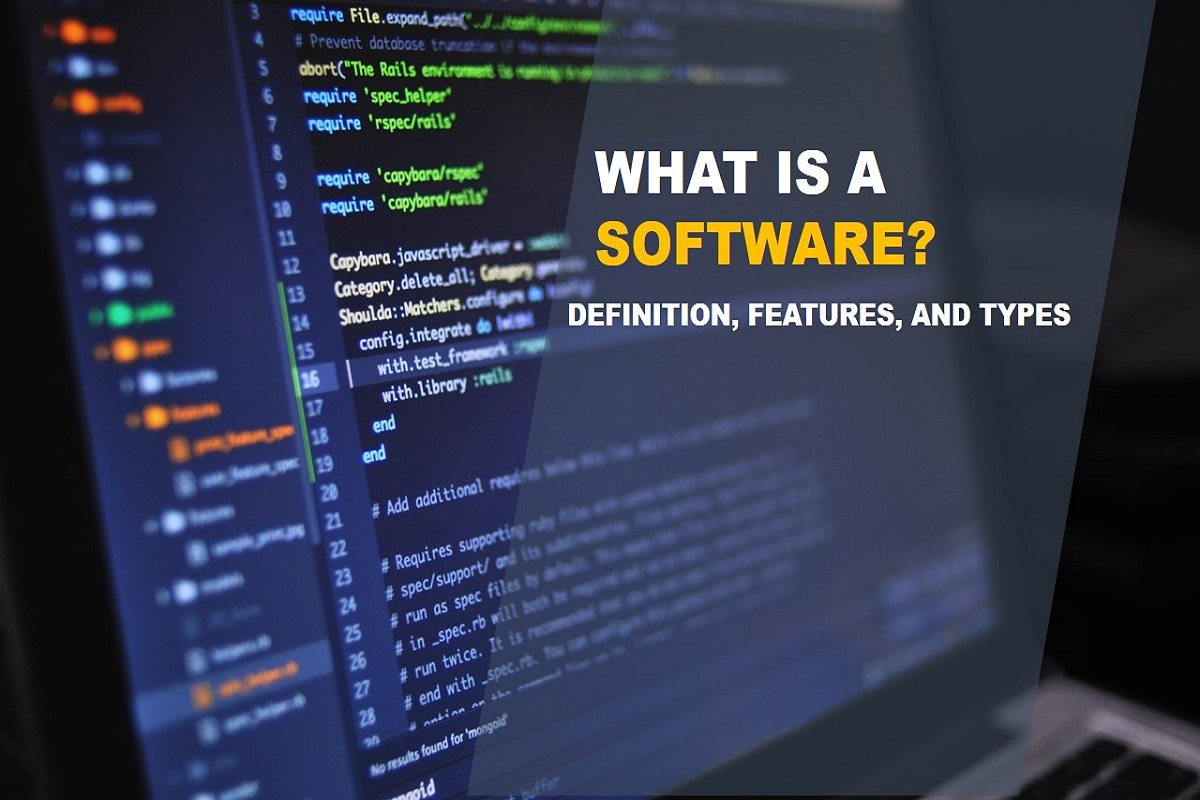 What is a Software? – Definition, Features, and Types