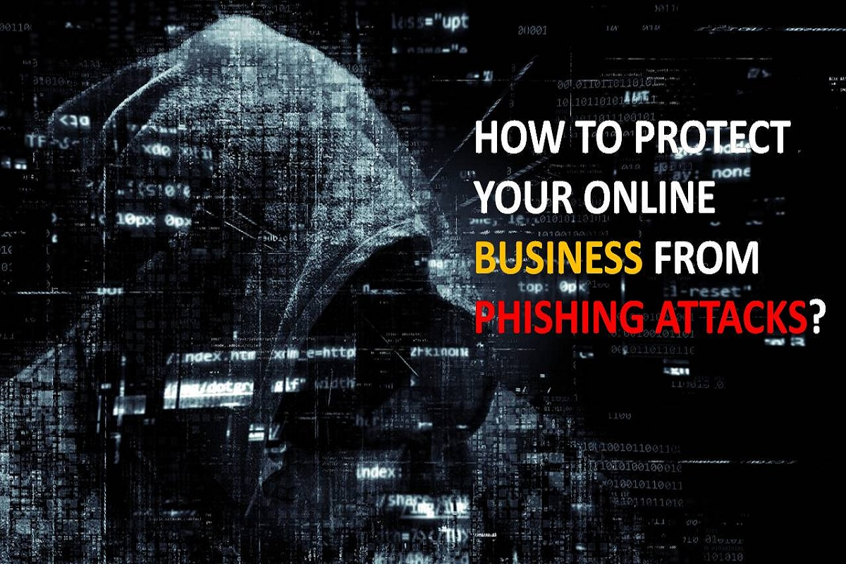 How to Protect Your Online Business from Phishing Attacks?