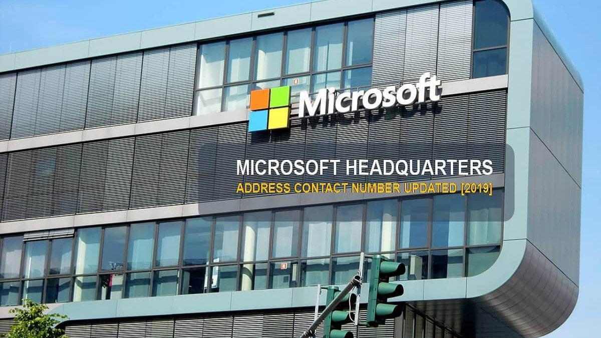 Microsoft Headquarters Address & Contact Number Updated [2019]