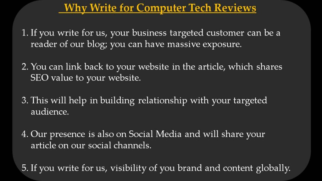 Computer Write For Us - Why Write for Computer Tech Reviews