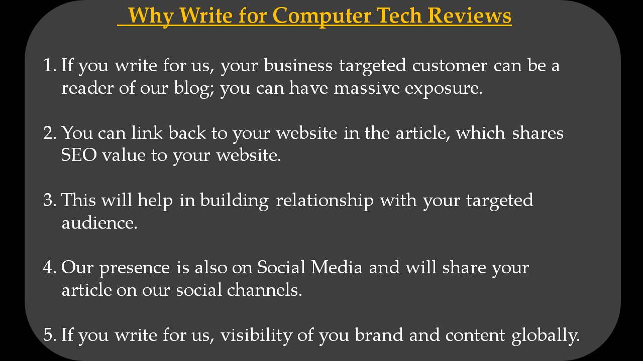 SEO Write For Us - Why Write for Computer Tech Reviews