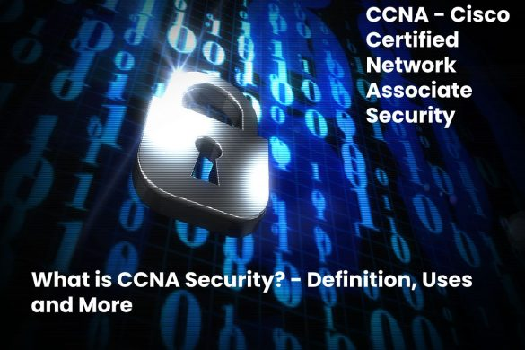 image result for What is CCNA Security - Definition, Uses and More