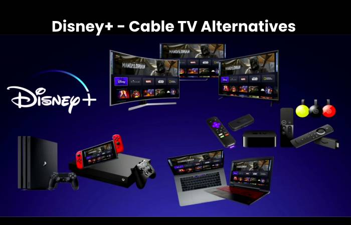 Disney+ - Cable TV Altervatives