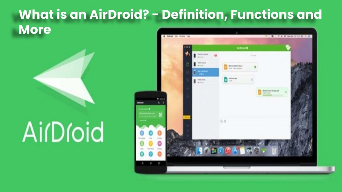 What is an AirDroid? – Definition, Functions and More