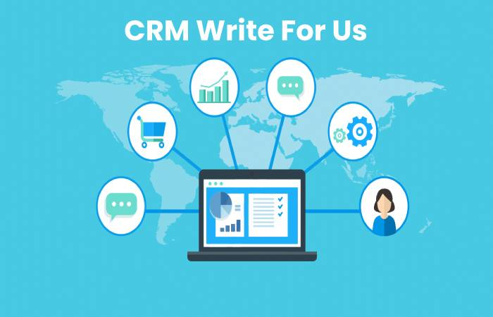 CRM Write For Us