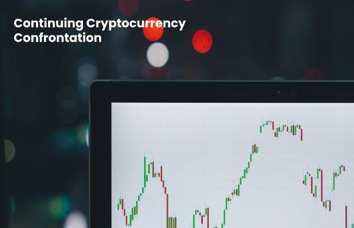 Continuing Cryptocurrency Confrontation