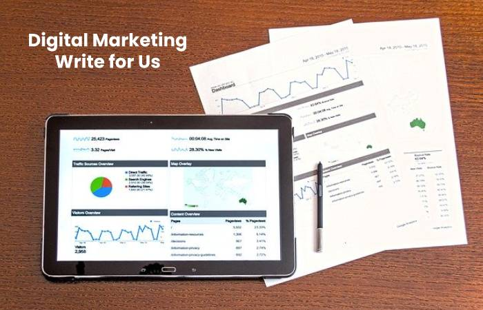 Digital Marketing Write for Us