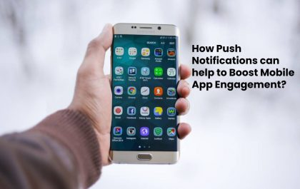 How Push Notifications can help to Boost Mobile App Engagement