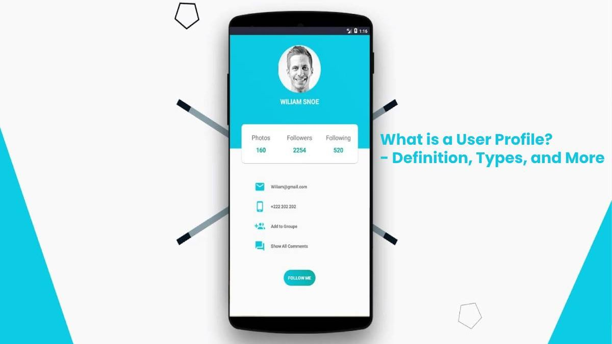 What is a User Profile? – Definition, Types, and More