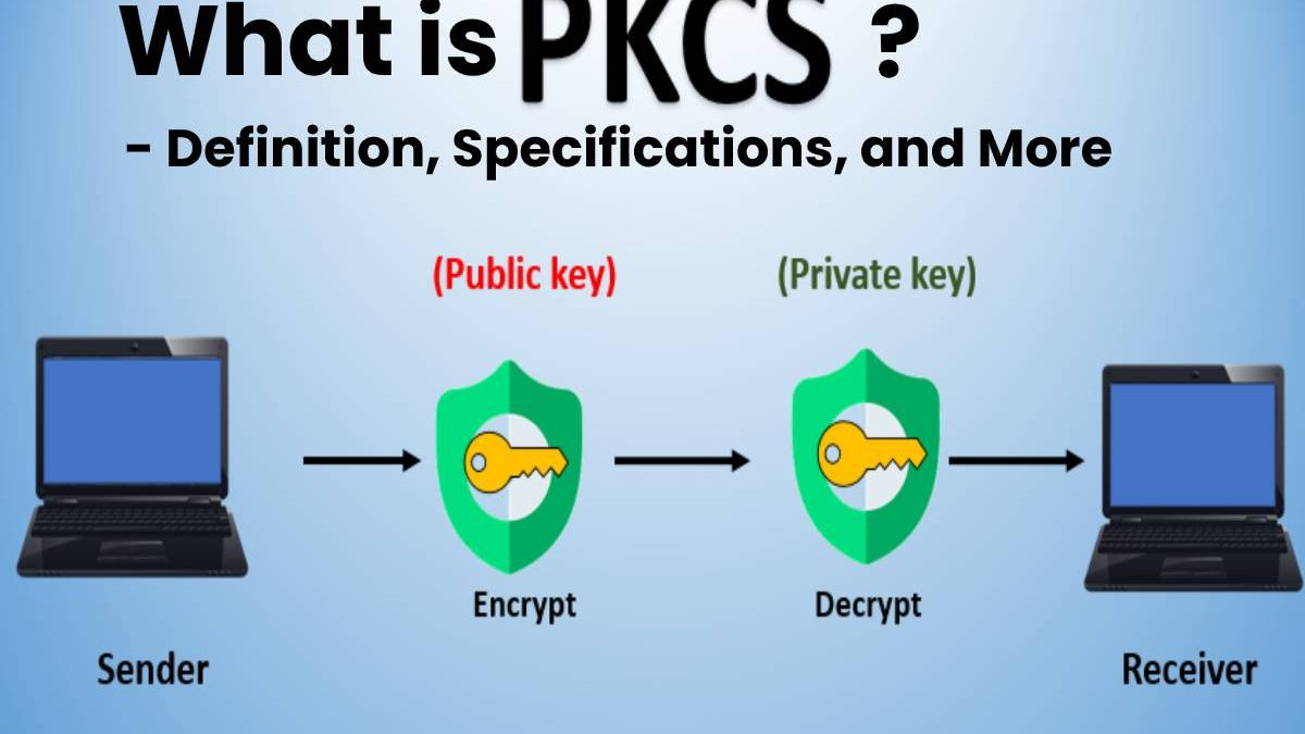 What is PKCS? – Definition, Specifications, and More