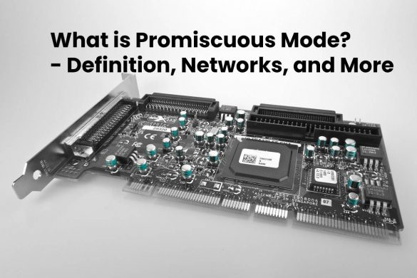 What is Promiscuous Mode? - Definition, Networks, and More