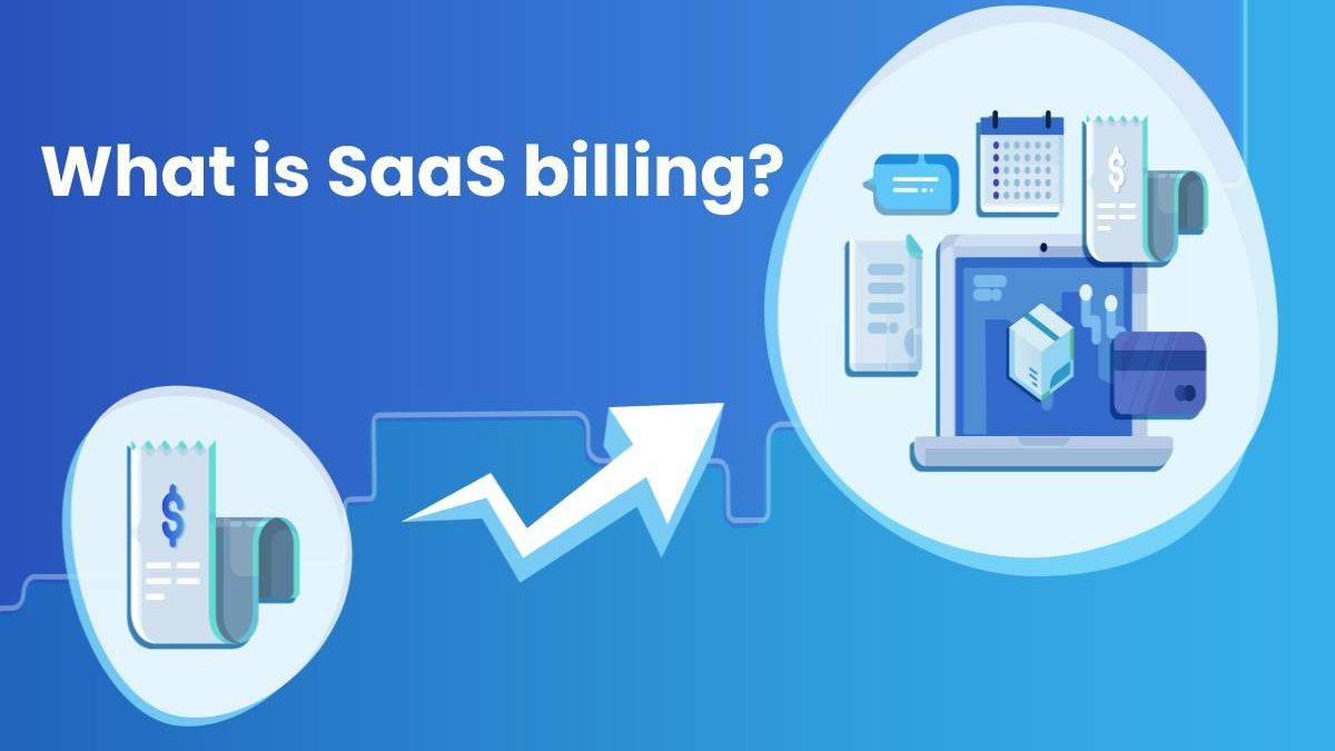 What is SaaS billing?