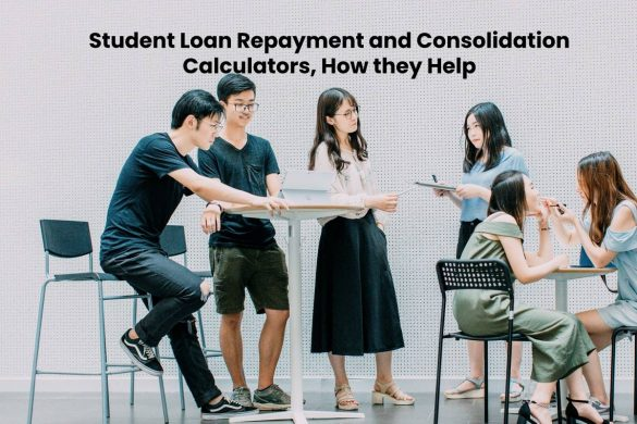 Student Loan Repayment and Consolidation Calculators