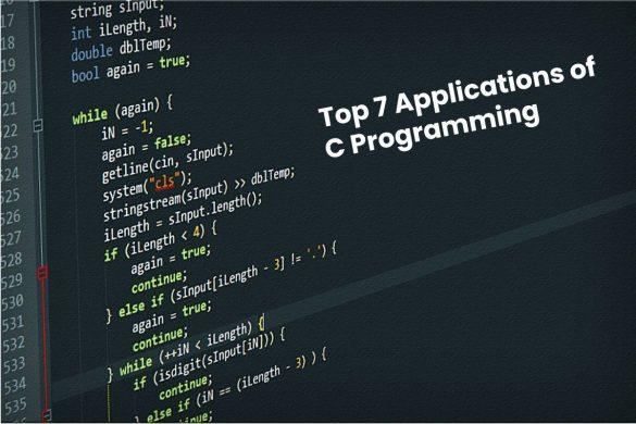 Top 7 Applications of C Programming