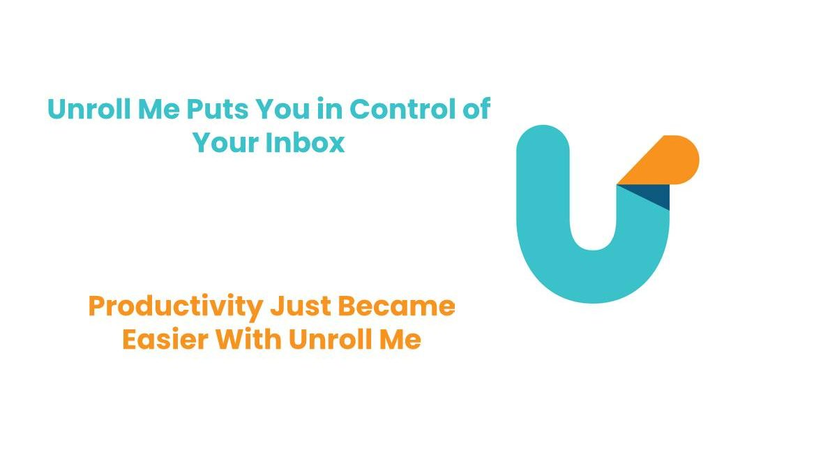 Unroll Me Puts You in Control of Your Inbox