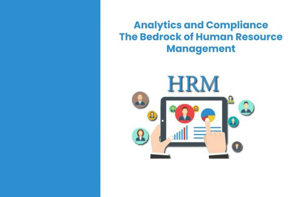 Analytics and Compliance - The Bedrock of Human Resource Management