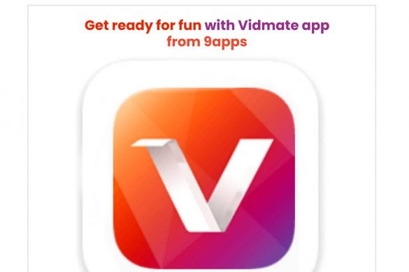 Get ready for fun with Vidmate app from 9apps