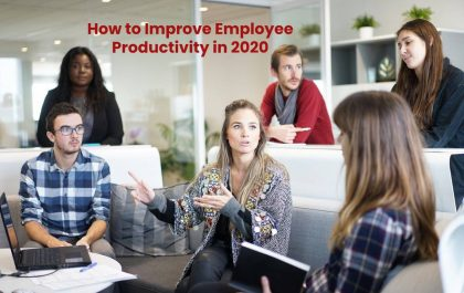 How to Improve Employee Productivity in 2020