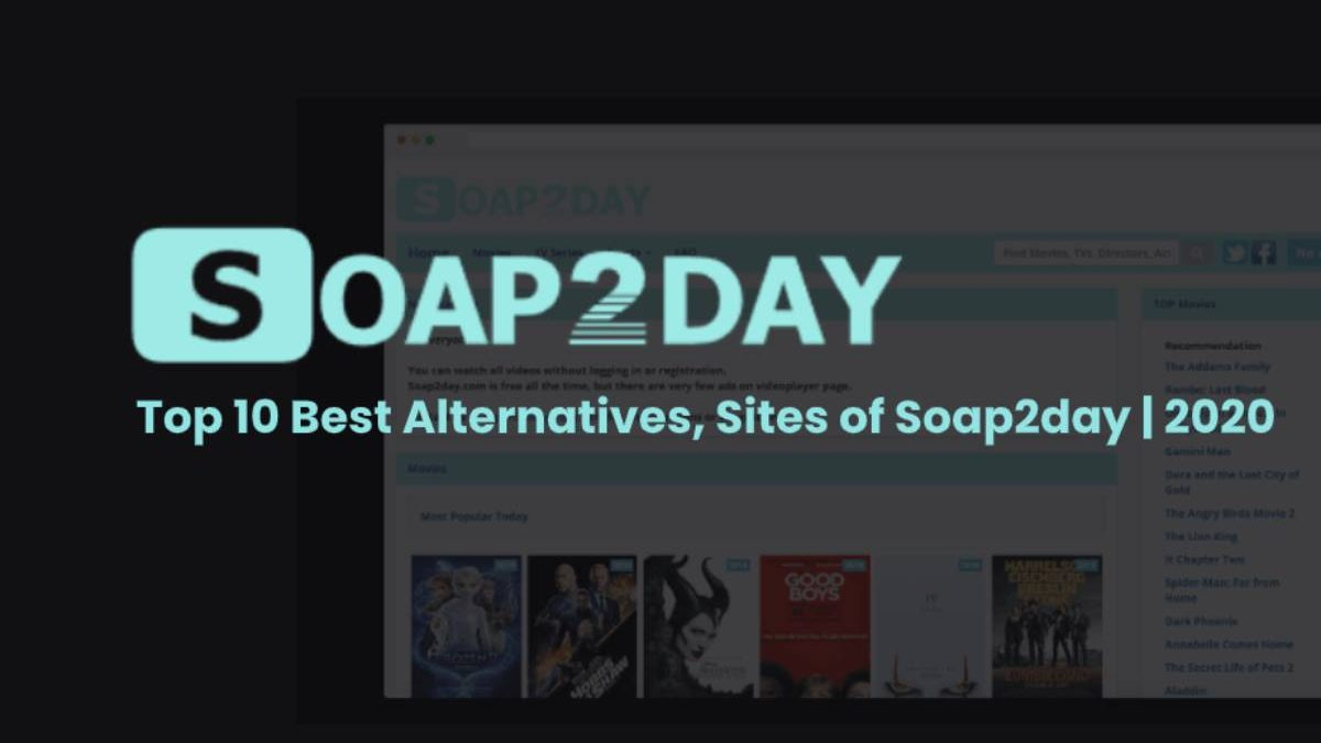 Soap2day 2020 – Illegal HD Movies Download Website, TV Series