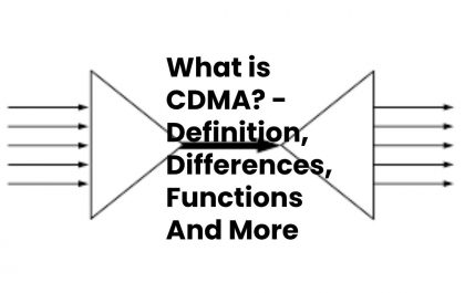 What is CDMA? - Definition, Differences, Functions And More