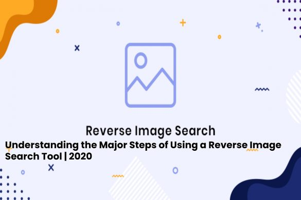image result for Understanding the Major Steps of Using a Reverse Image Search Tool - 2020