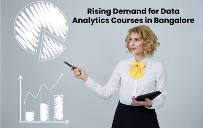 Rising Demand for Data Analytics Courses in Bangalore