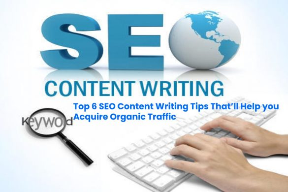 image result for Top 6 SEO content writing tips that'll help you acquire Organic traffic