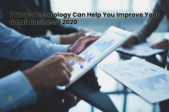image result for 7 Ways Technology Can Help You Improve Your Small Business - 2020