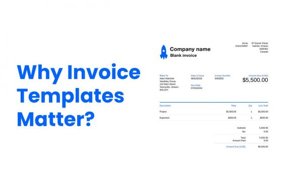 Why Invoice Templates Matter