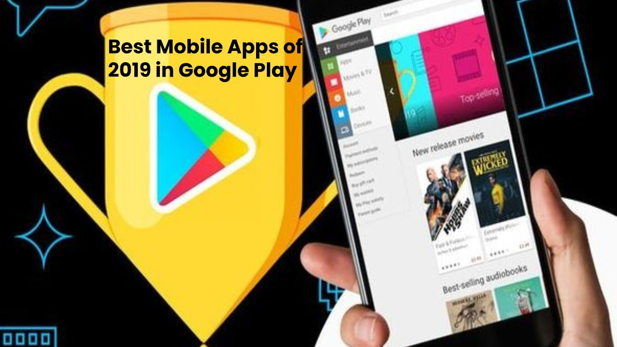 Best Mobile Apps of 2019 in Google Play | 2020
