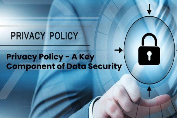 image result for Privacy Policy - A Key Component of Data Security