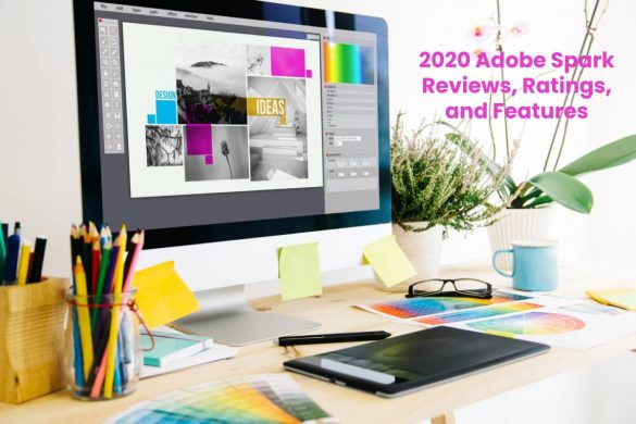 2020 Adobe Spark Reviews, Ratings, and Features