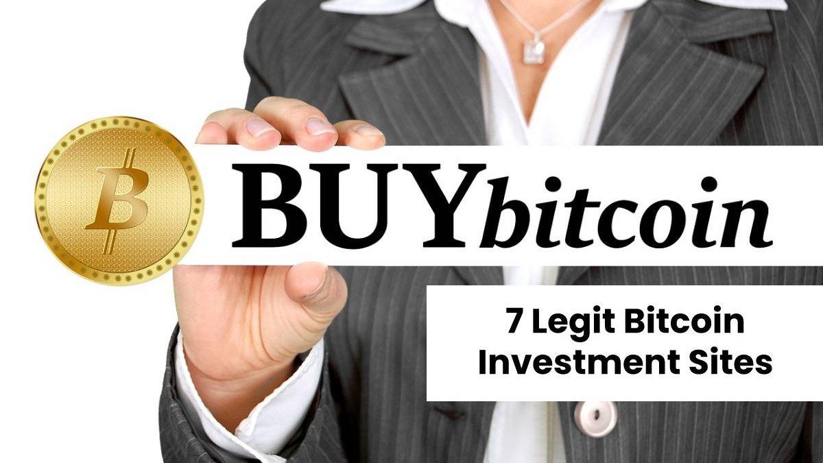 7 Legit Bitcoin Investment Sites