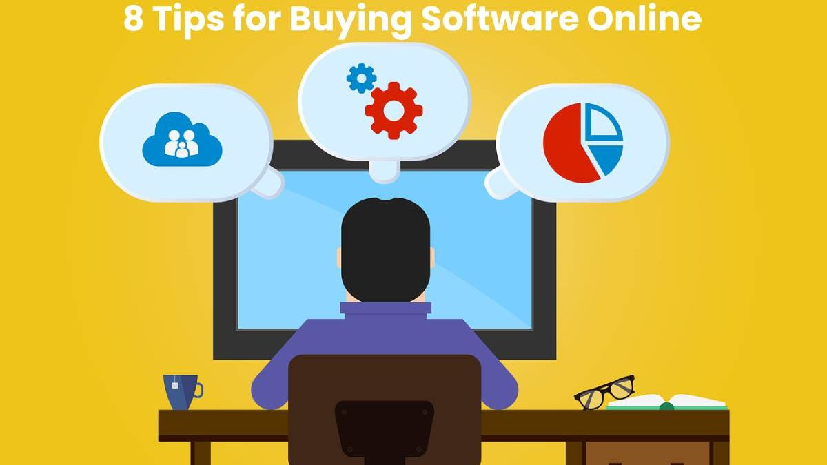 8 Tips for Buying Software Online