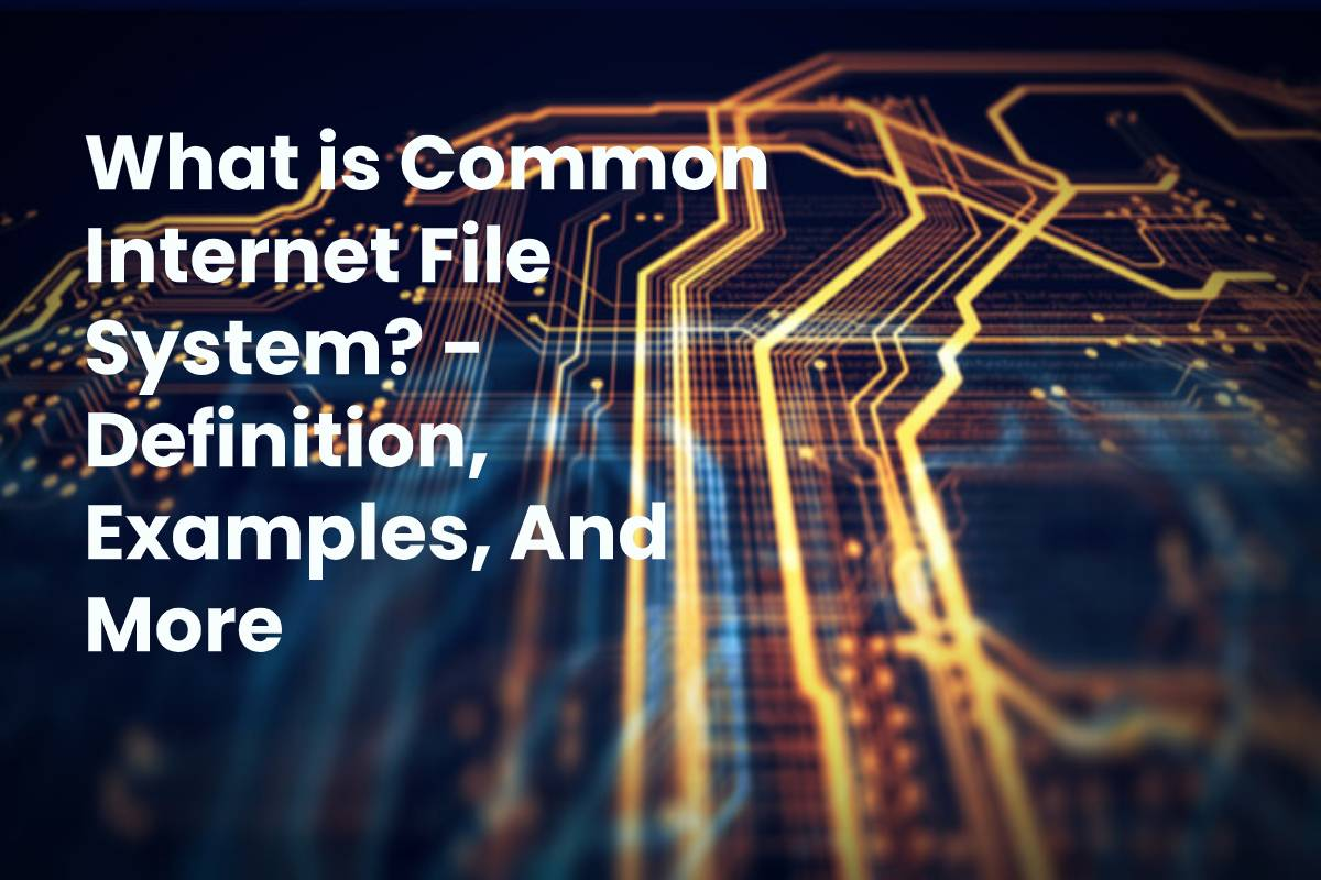What is Common Internet File System? - Definition ...