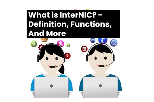 What is InterNIC? - Definition, Functions, And More