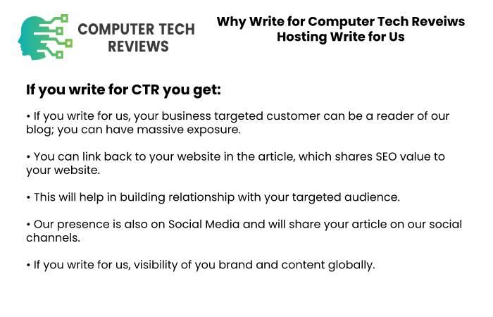 Why Write for Computer Tech Reveiws - Hosting Write for Us