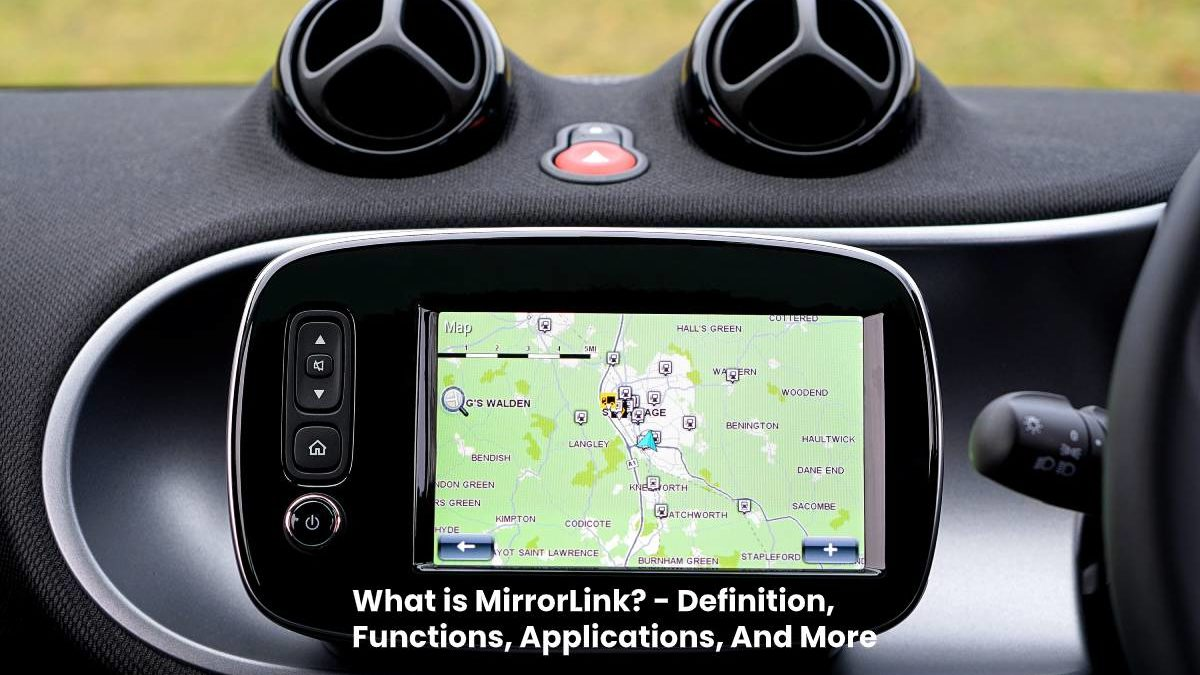 What is MirrorLink? – Definition, Functions, Applications, And More