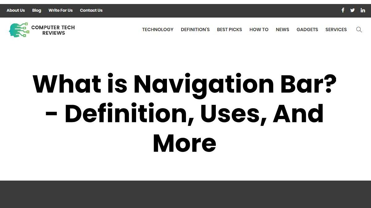 What is Navigation Bar? – Definition, Uses, And More
