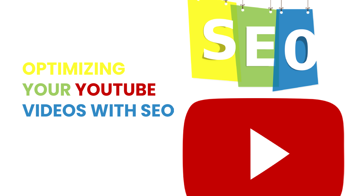 Optimizing Your Youtube Videos With SEO