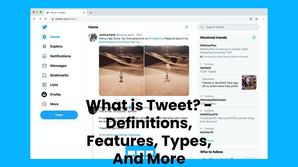 What is Tweet? – Definitions, Features, Types, And More