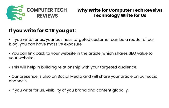 Why Write for Computer Tech Reviews - Technology Write for Us