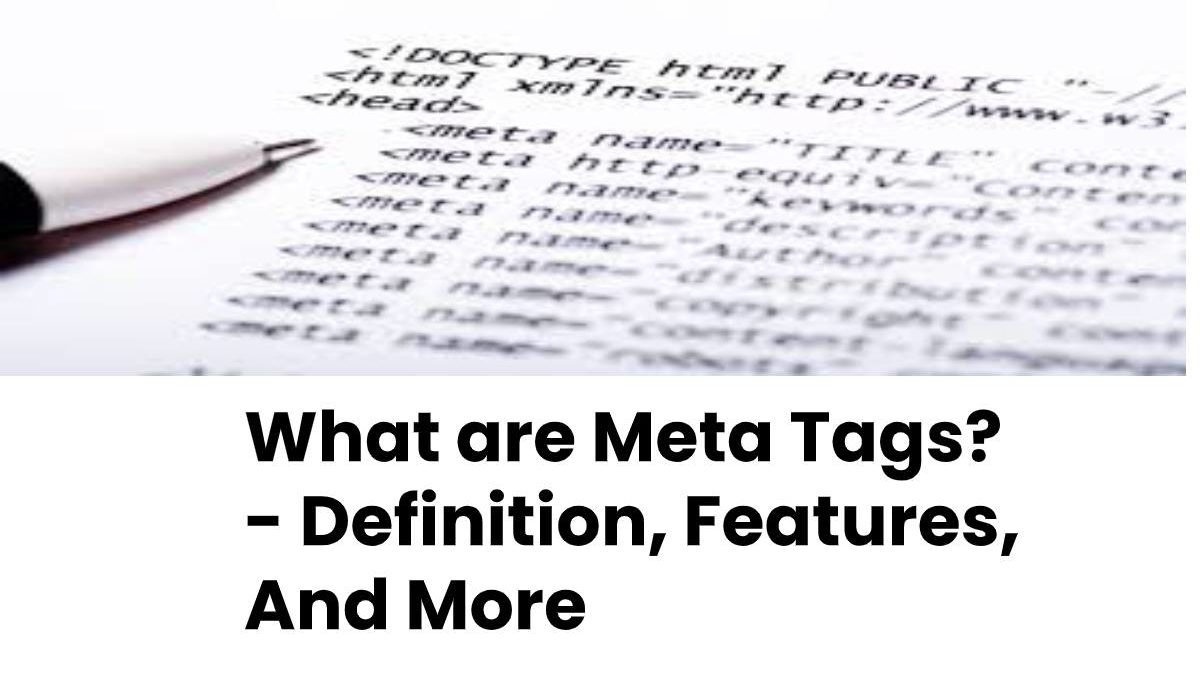 What are Meta Tags? – Definition, Features, And More