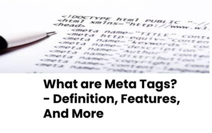 What are Meta Tags? - Definition, Features, And More