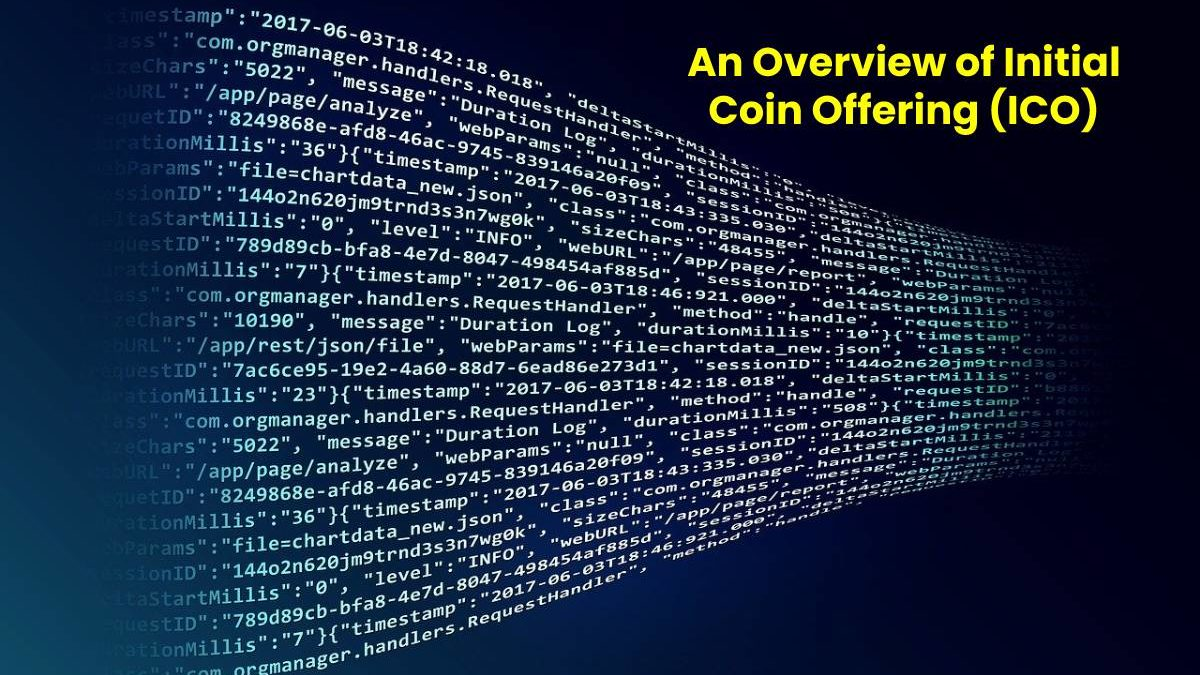 An Overview of Initial Coin Offering (ICO)