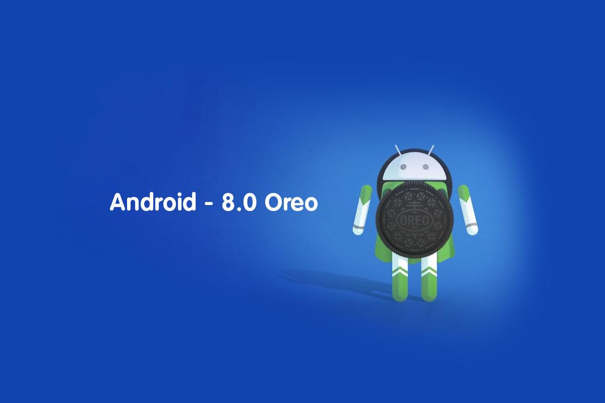 Android 8.0 - Oreo
