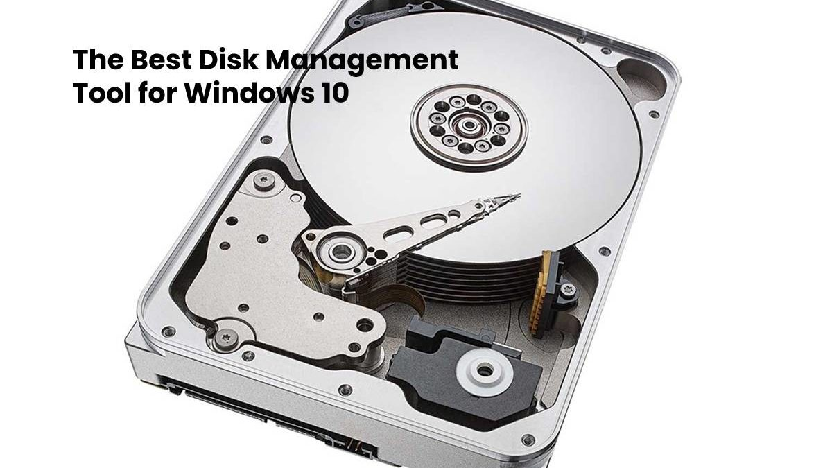 The Best Disk Management Tool for Windows 10