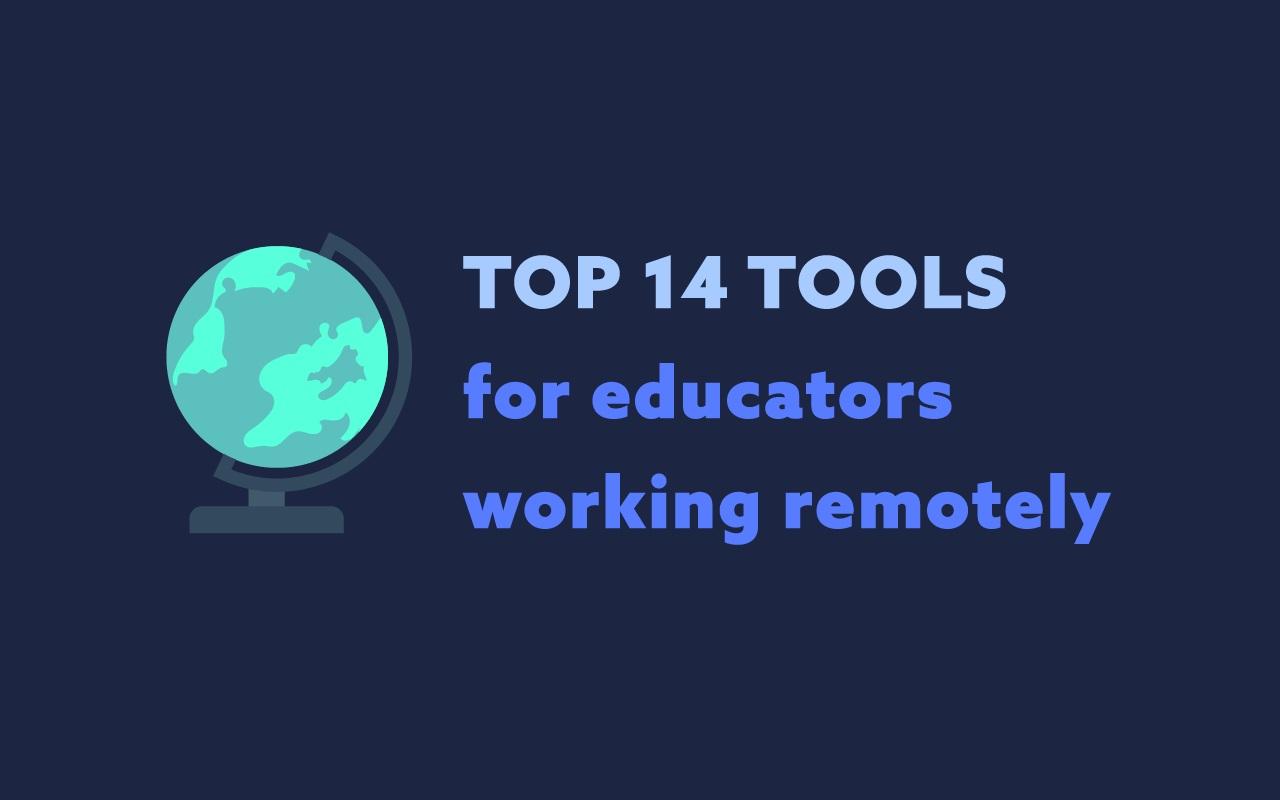 Top 14 Tools for Educators