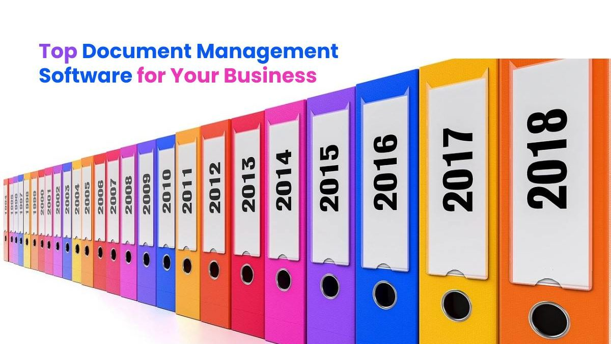 Top Document Management Software for Your Business